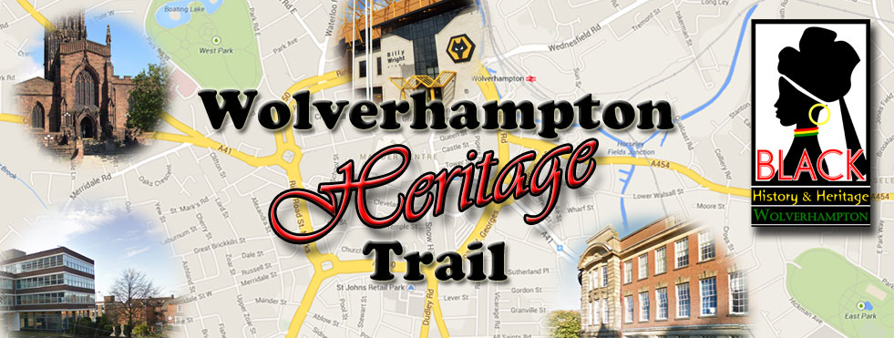 Wolverhampton Heritage Trail gives you a view of  significant historical moments